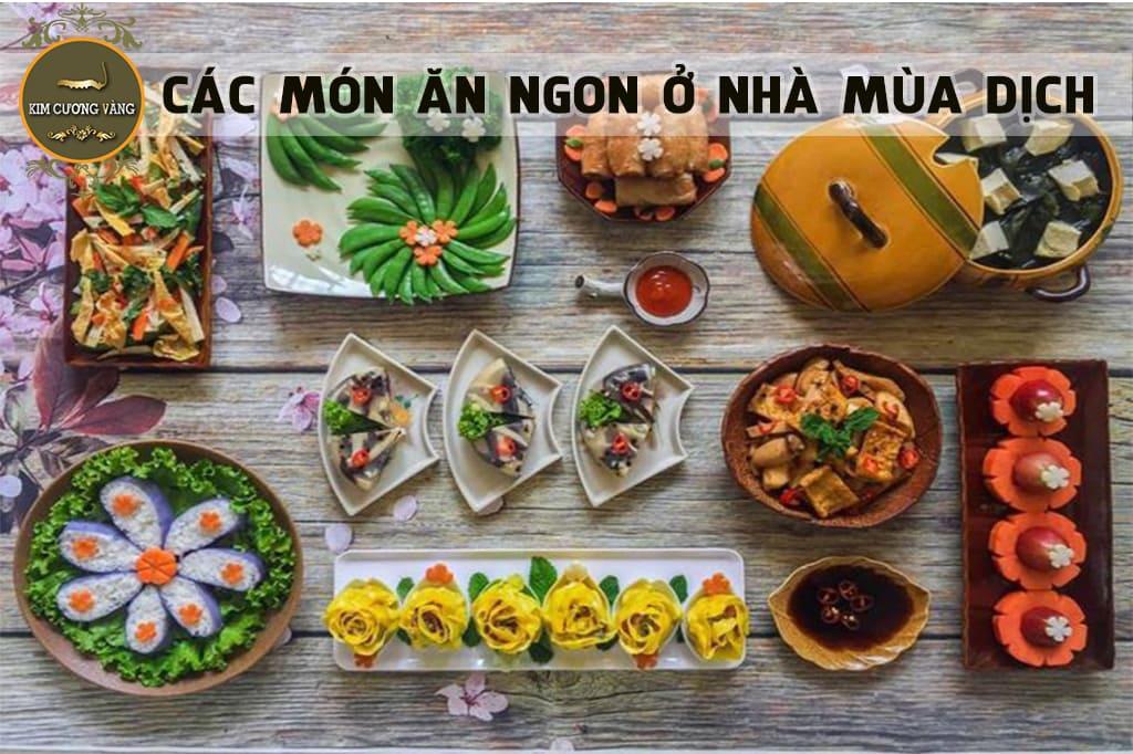 Các món ăn ngon ở nhà mùa dịch