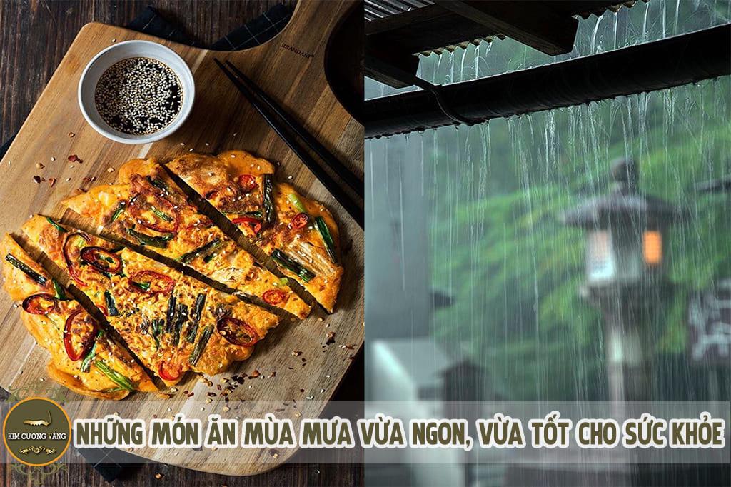 Những món ăn mùa mưa vừa ngon và vừa tốt cho sức khỏe