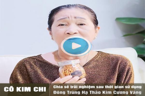 Cô Kim Chi chia sẻ trải nghiệm sử dụng đông trùng hạ thảo